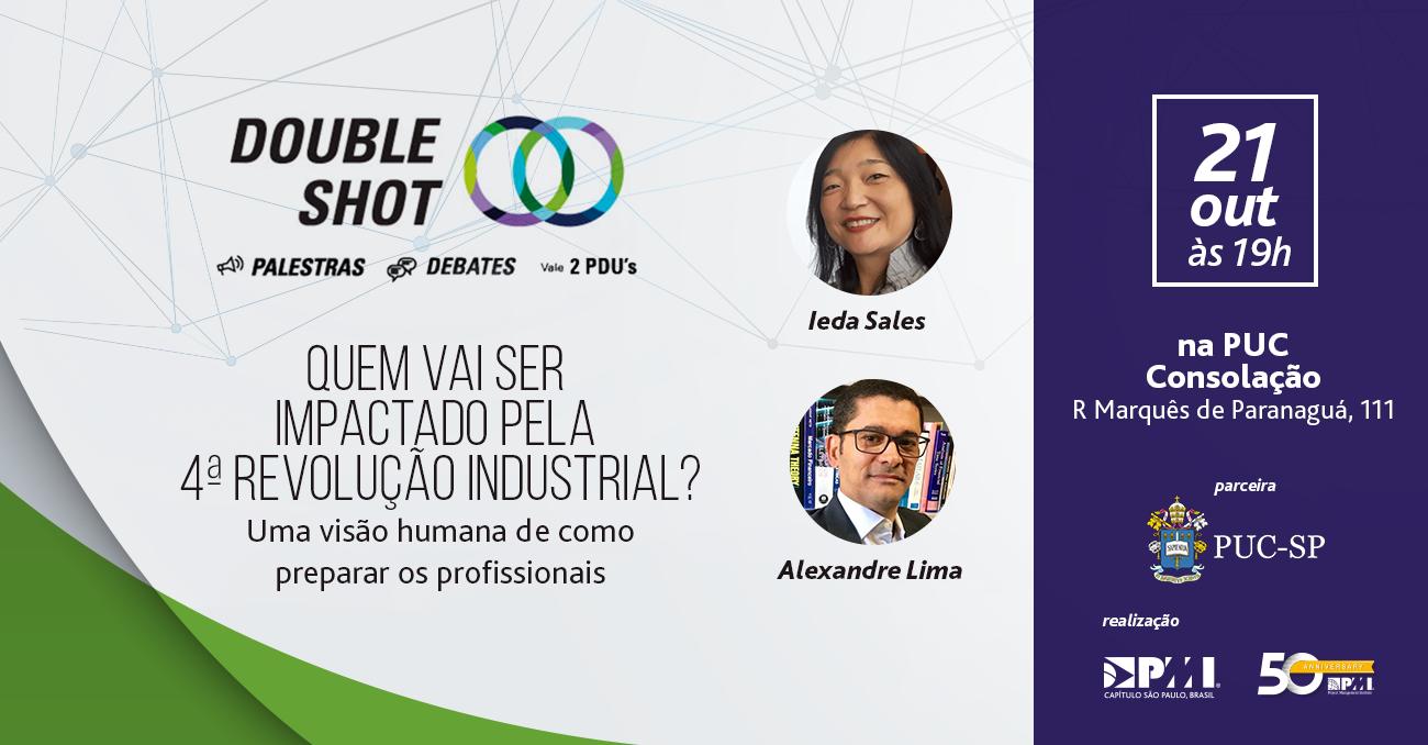 Double Shot -Quem vai ser impactado pela 4a Revolução Industrial?