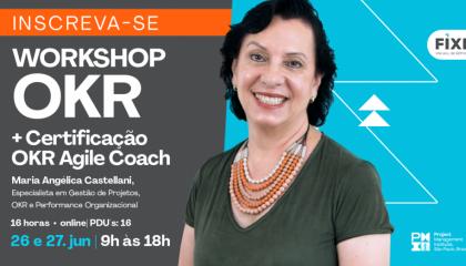 Workshop OKR PMI São Paulo Fixe